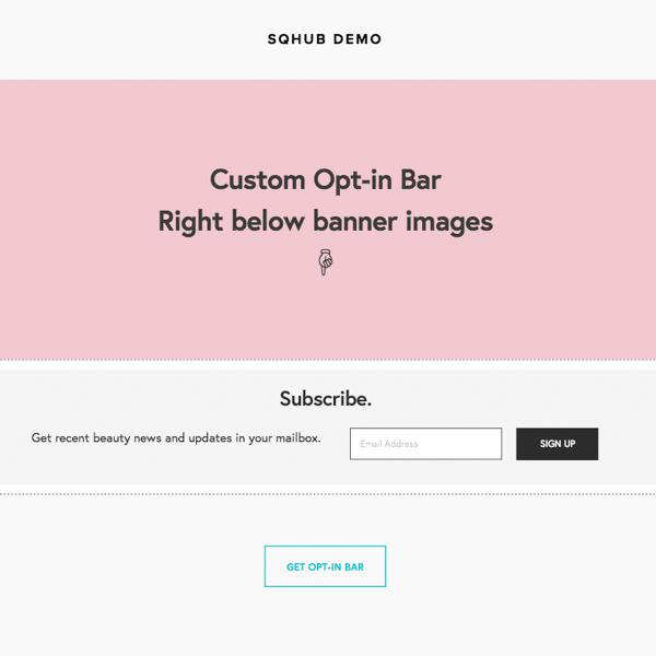 Squarespace Plugins Custom Opt-in Bar